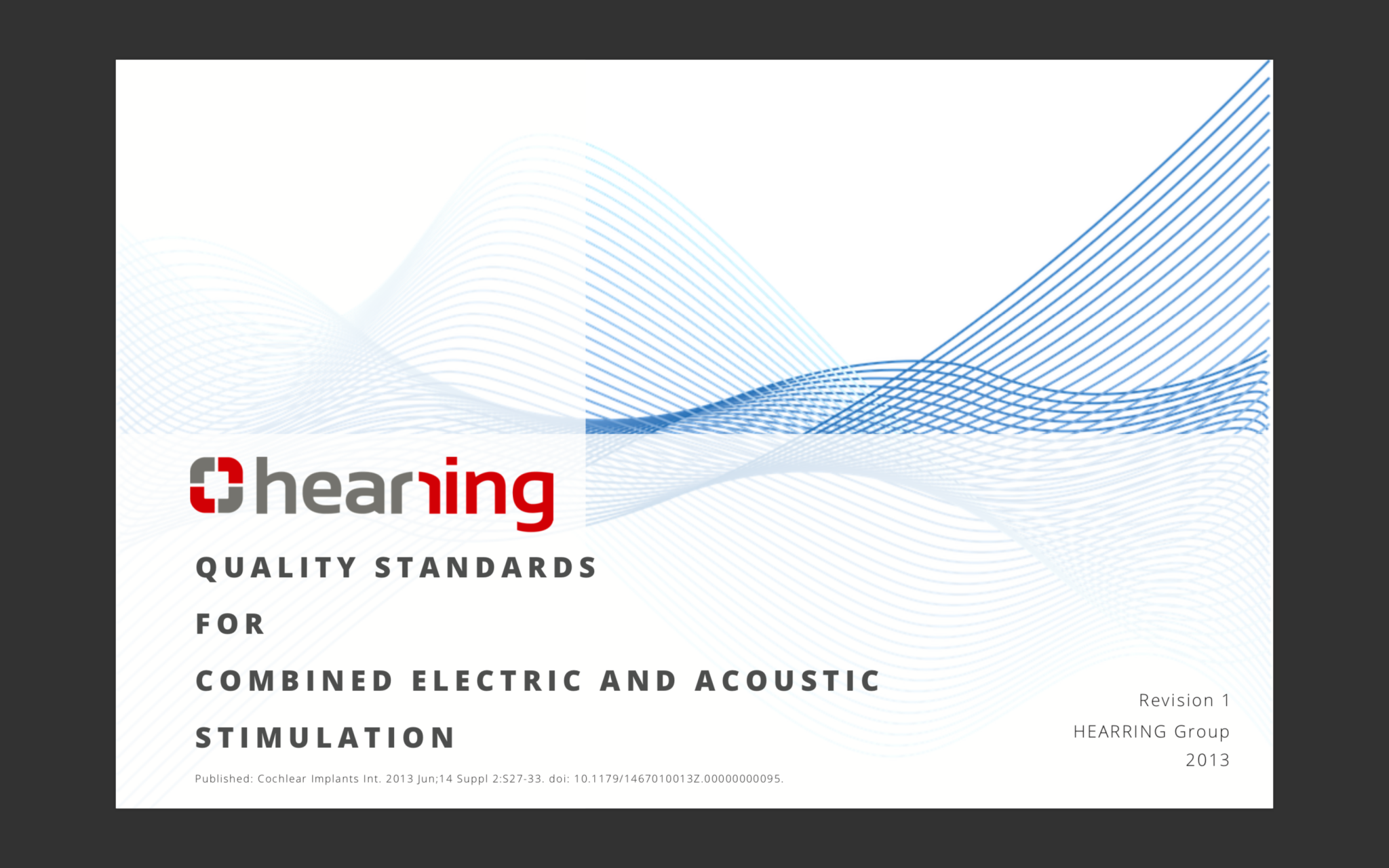 Electric Acoustic Stimulation Quality Standards Hearring