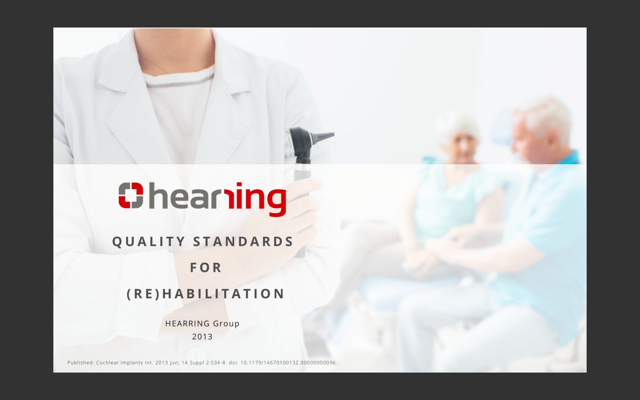 Rehabilitation Quality Standards Hearring