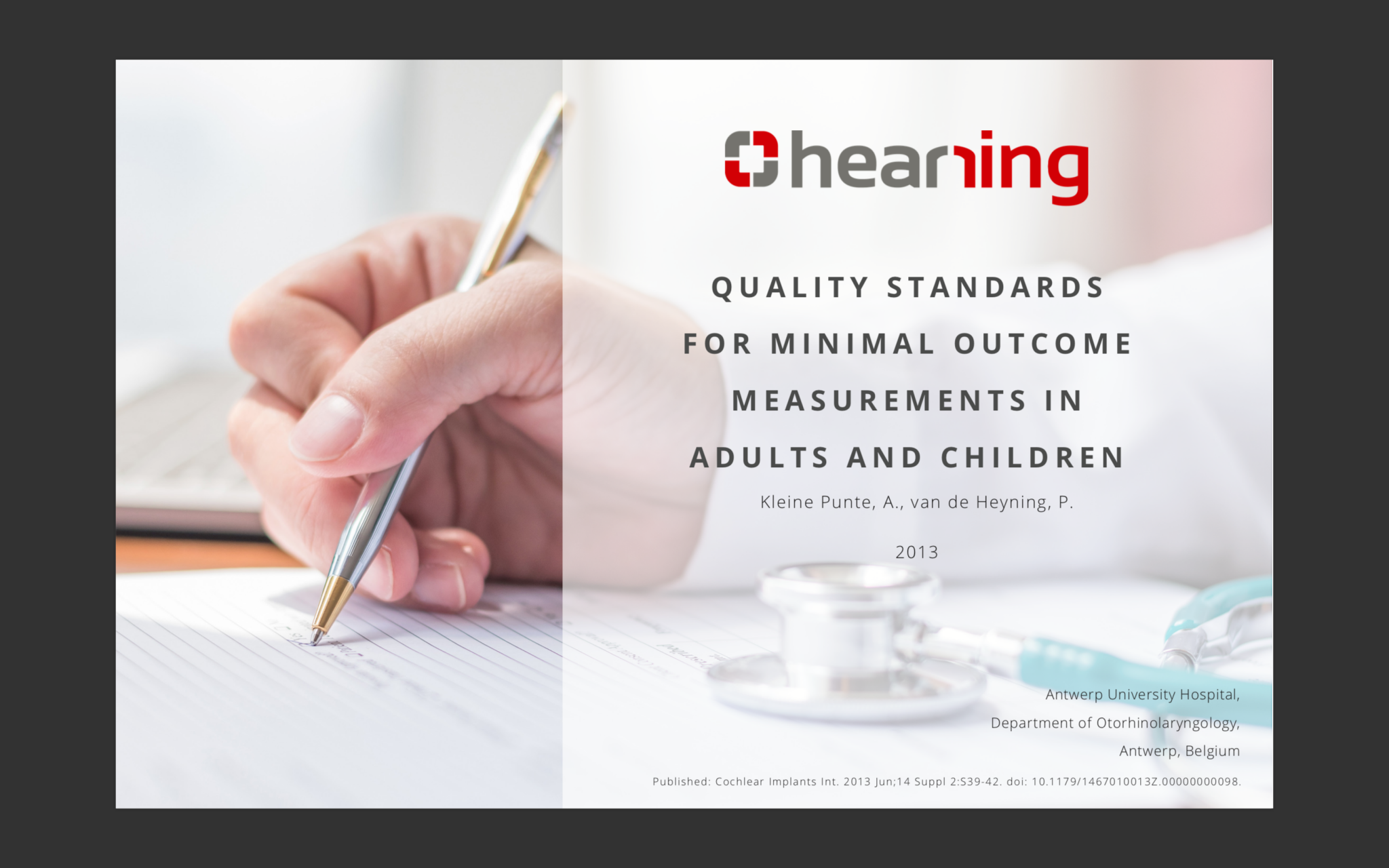 Minimal Outcome Measurements Quality Standards Hearring
